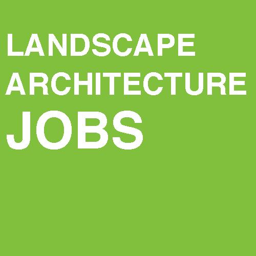 Landscape Architecture Jobs